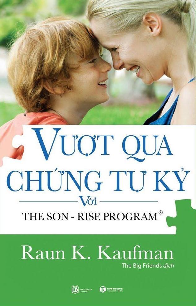 Vượt qua chứng tự kỷ với The Son – Rise Program