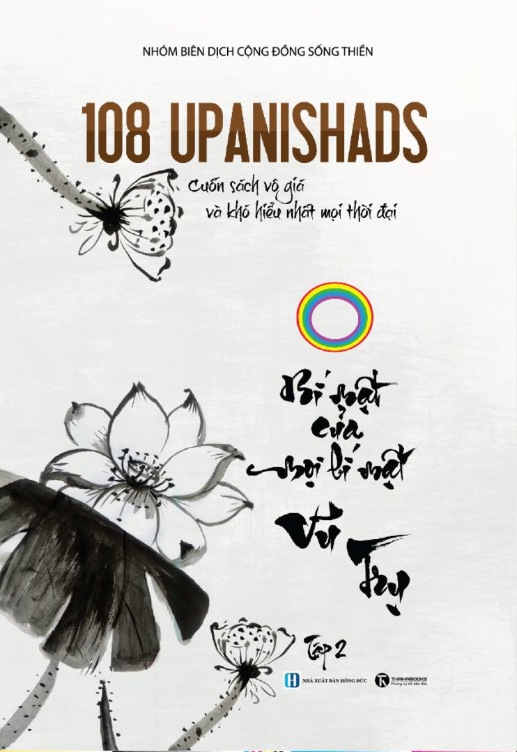 108 Upanishads: Bí mật của mọi bí mật Vũ trụ