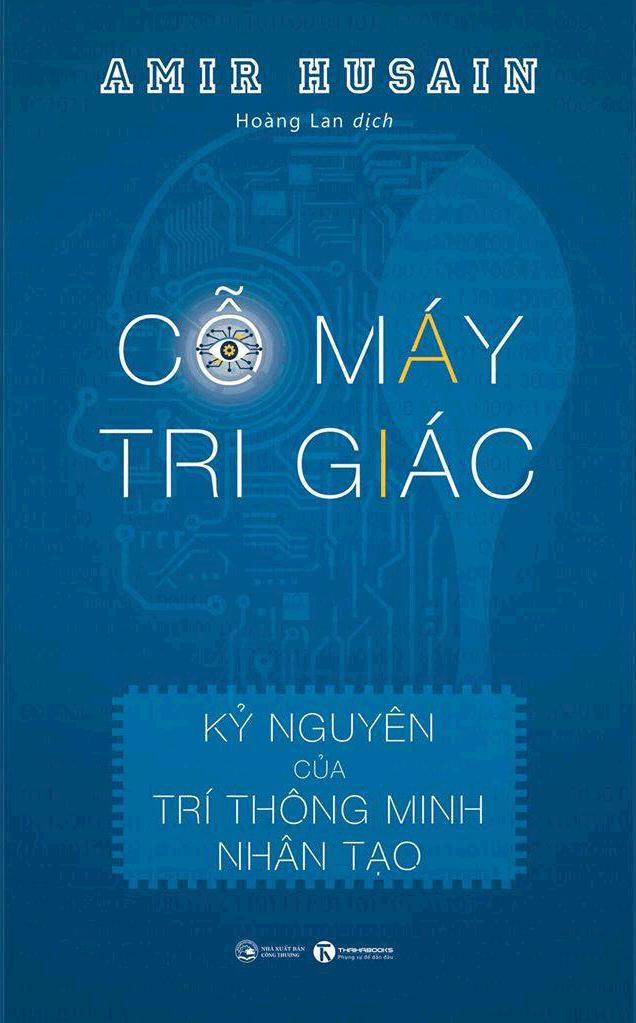 Cỗ máy tri giác – Kỷ nguyên của trí thông minh nhân tạo