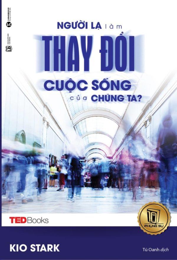 Bia Nguoi La Lam Thay Doi Cuoc Song Chung Ta 01 2.jpg