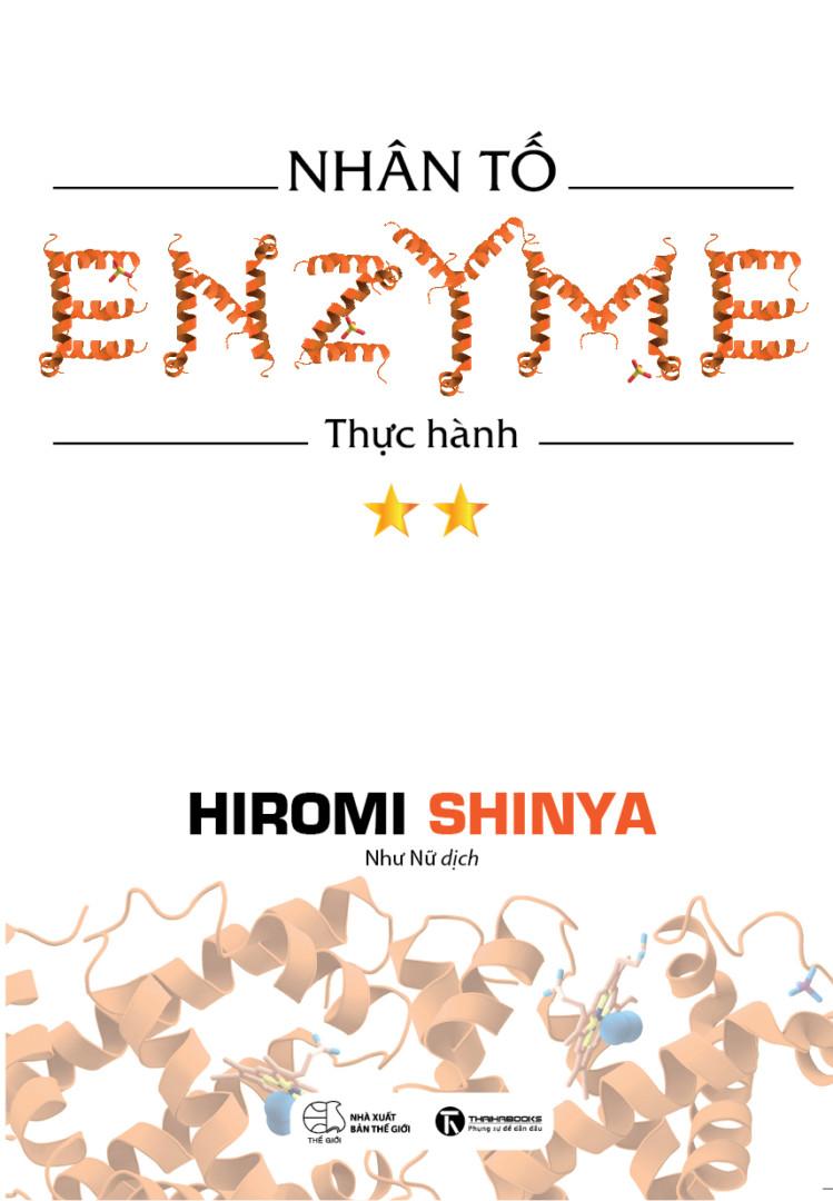 Nhân tố Enzyme – Thực hành