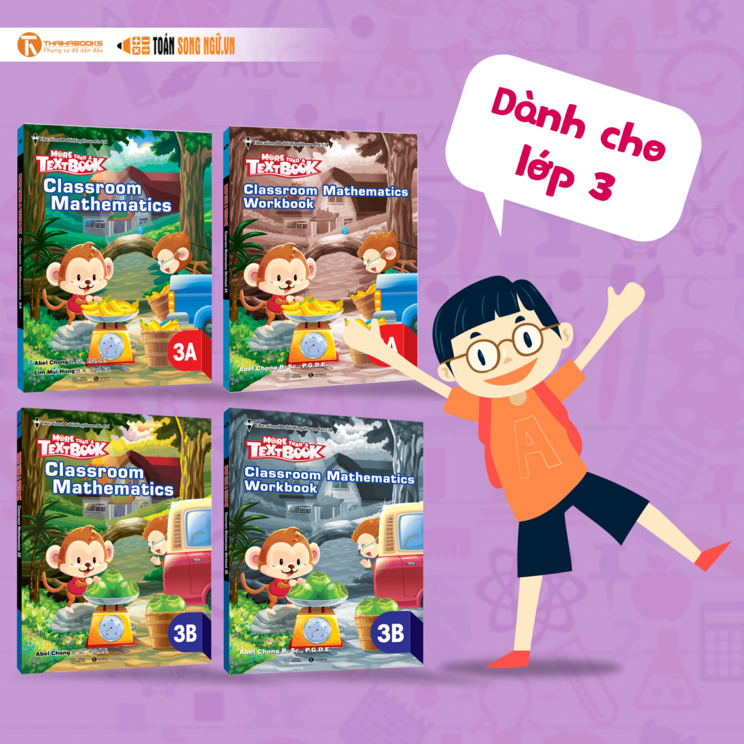 Bộ sách Giáo khoa Singapore – More than a Textbook – Classroom Mathematics Workbook lớp 3