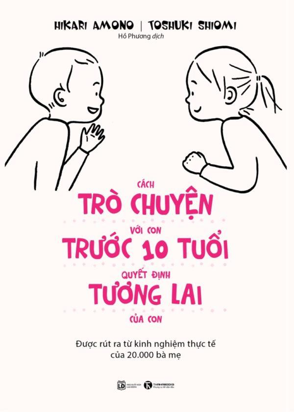 Cach Tro Chuyen Voi Con Truoc 10 Tuoi Coverful 1.jpg