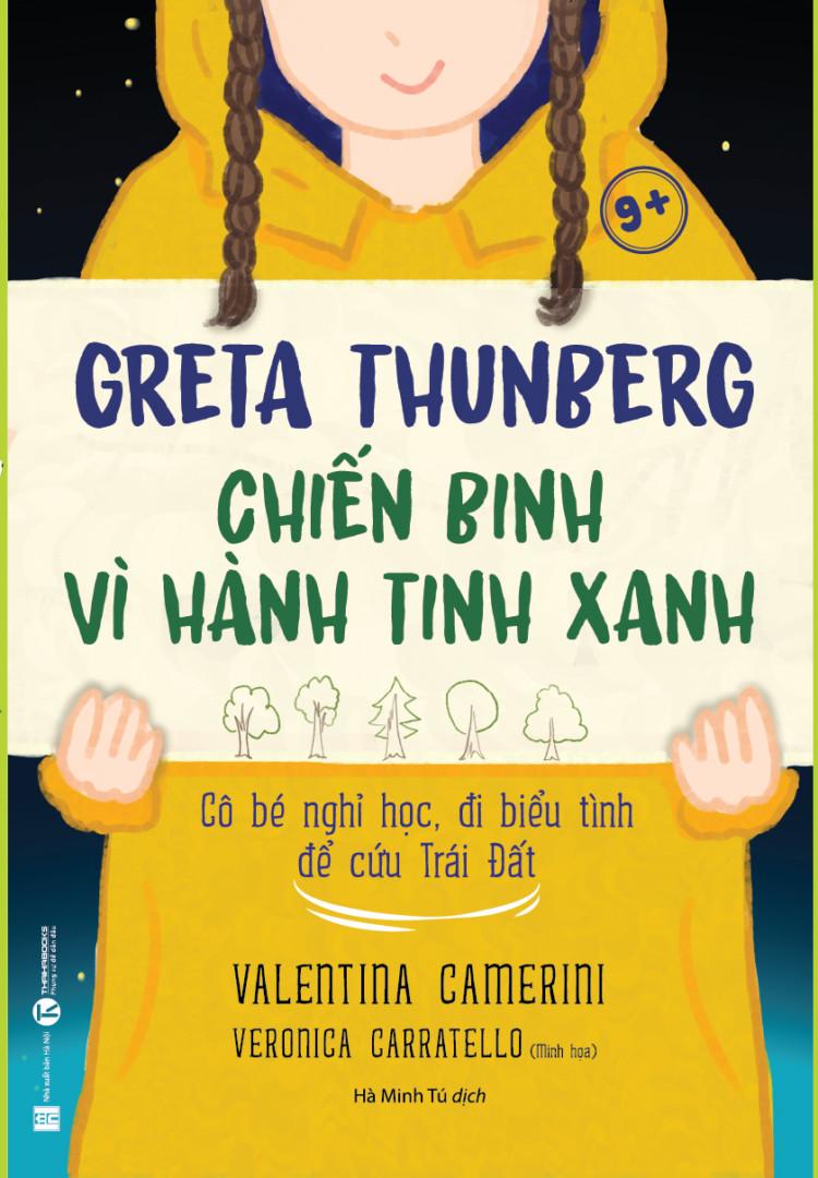 Greta Thunberg – Chiến binh vì hành tinh xanh