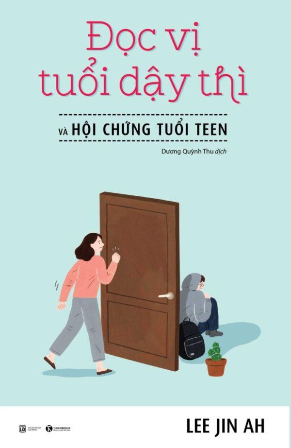 Doc Vi Tuoi Day Thi Va Hoi Chung Tuoi Teen Out 01 1.jpg