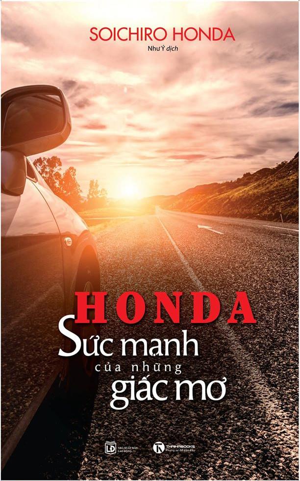 Honda – Sức mạnh của những giấc mơ