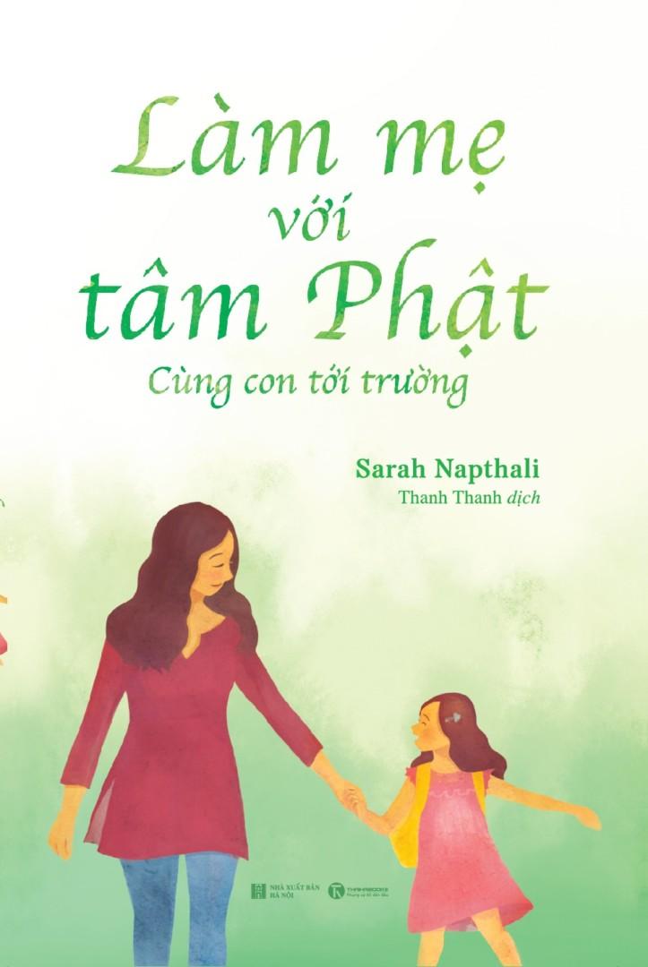 Làm mẹ với tâm Phật – Cùng con tới trường