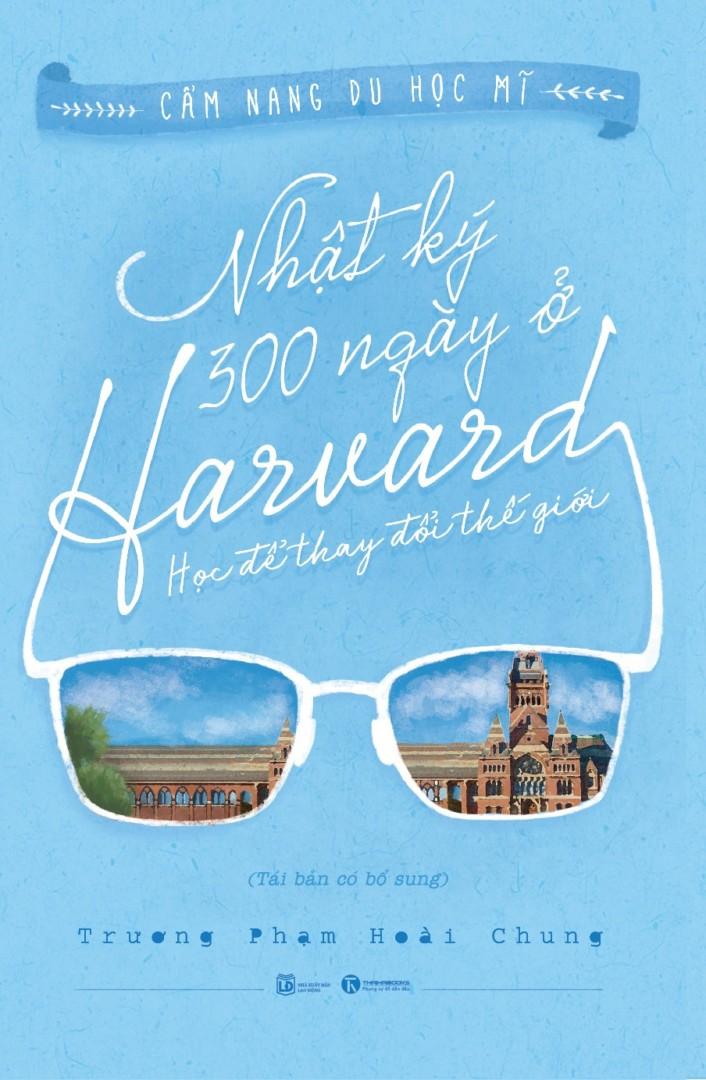 Nhật ký 300 ngày ở Harvard – Học để thay đổi thế giới