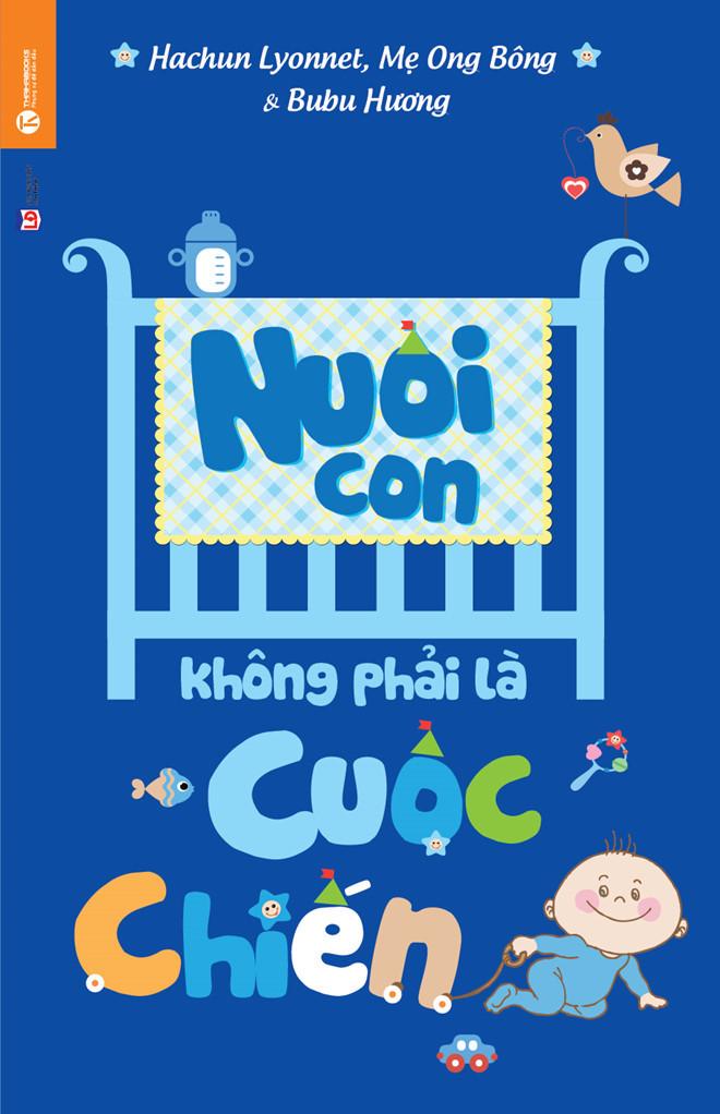Nuoi con khong phai la cuoc chien – Parenting is not a struggle series