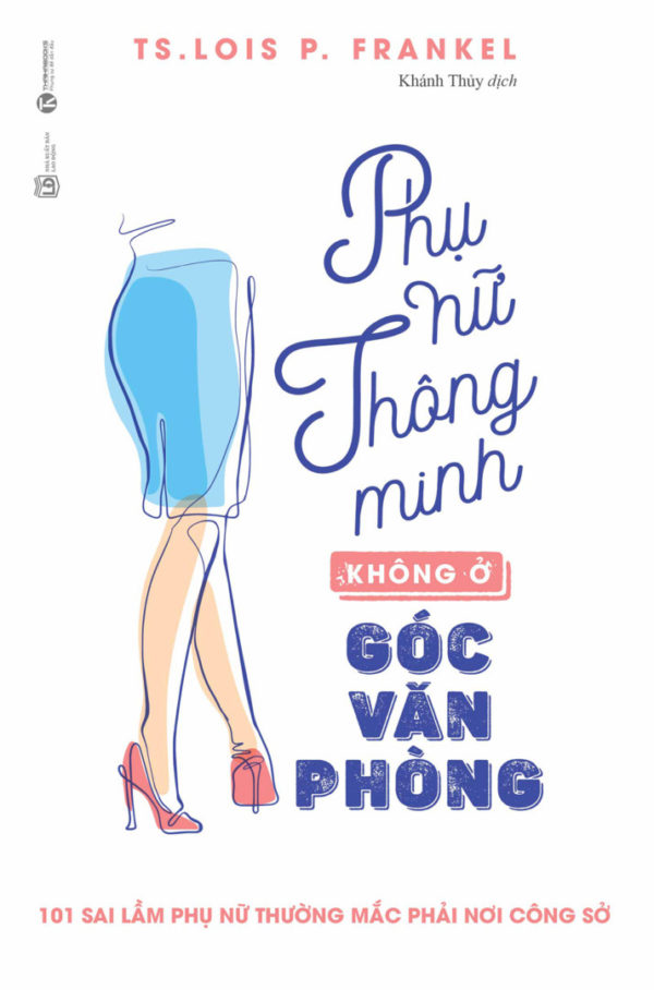 Phu Nu Thong Minh Khong O Goc Van Phong 9.2019 B