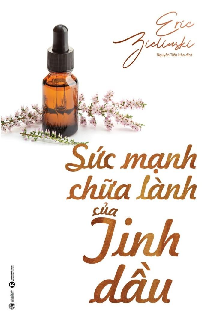 Sức mạnh chữa lành của tinh dầu