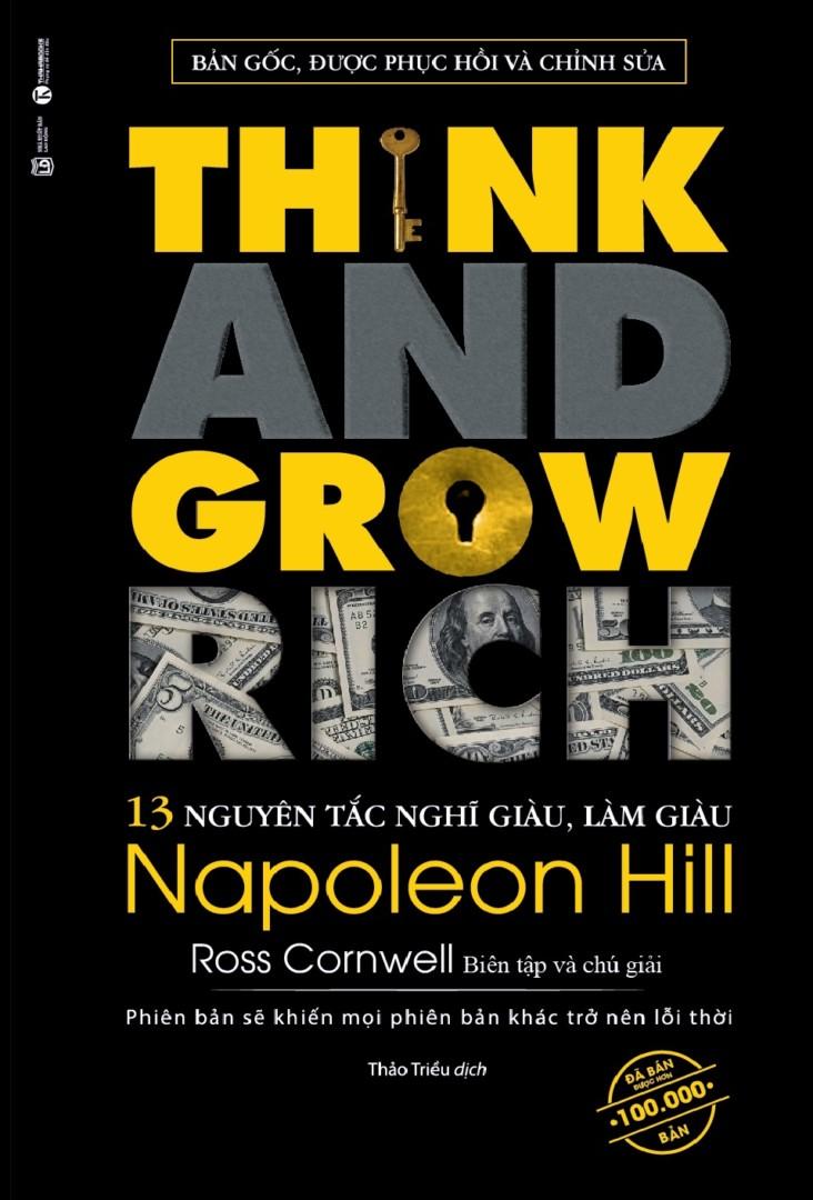 Think and Grow Rich – 13 nguyên tắc nghĩ giàu, làm giàu