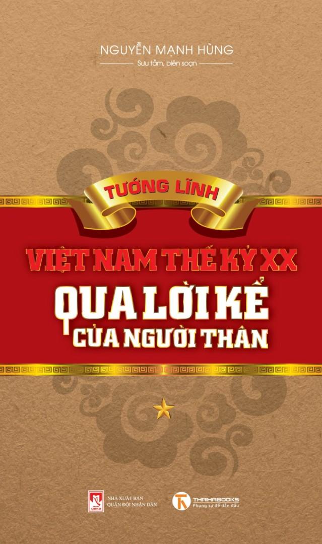 Tướng lĩnh Việt Nam thế kỷ XX qua lời kể người thân