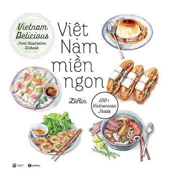 Viet Nam mien ngon – Vietnam Delicious