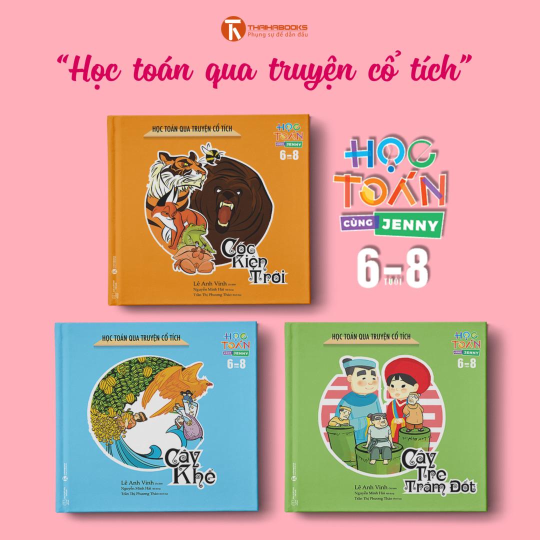"""Bộ Sách """"Học Toán Qua Truyện Cổ Tích"""" – Học Toán Cùng Jenny (6-8 Tuổi)"""