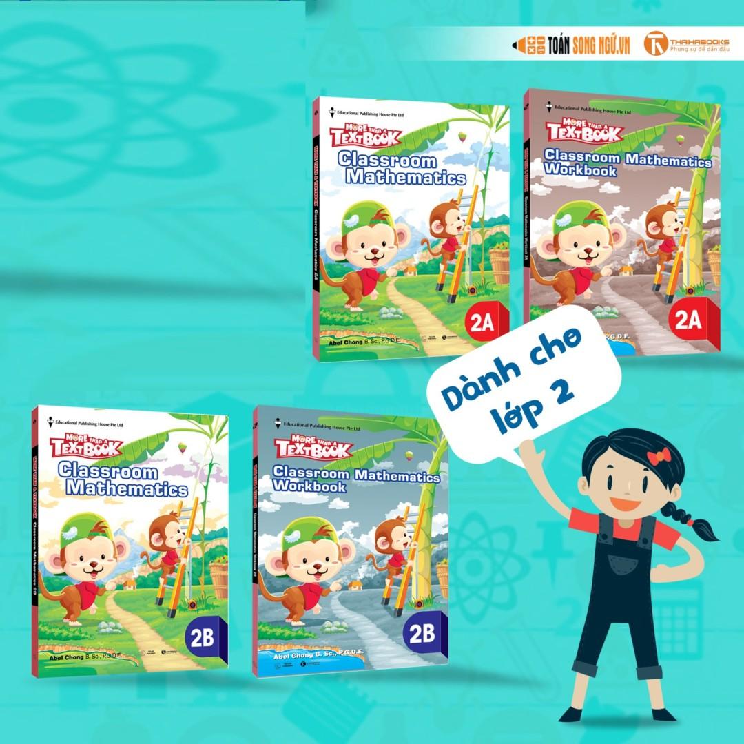Bộ sách Giáo khoa Toán Singapore – More than a Textbook – Classroom Mathematics Workbook lớp 2