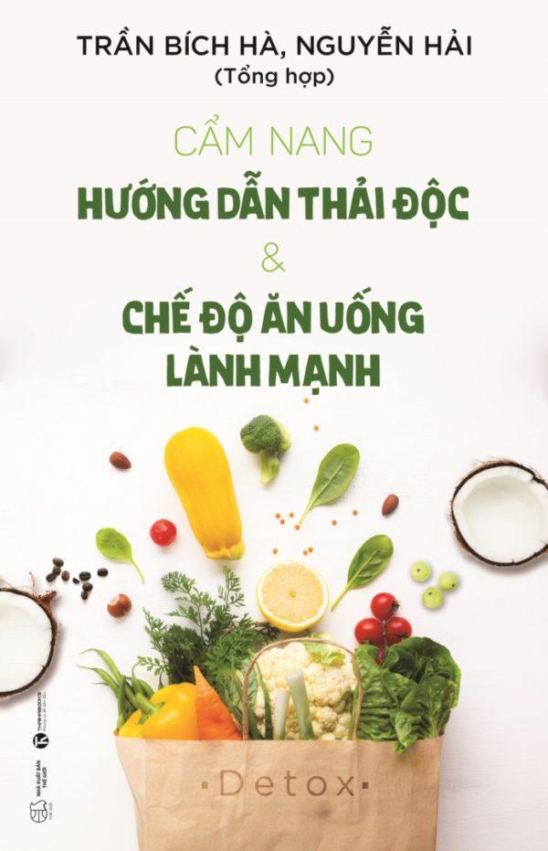 Cam Nang Huong Dan Thai Doc Va Che Do An Uong Lanh Manh 15.5x24c