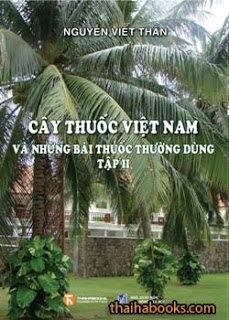 Cây thuốc Việt Nam và những bài thuốc thường dùng – Tập II