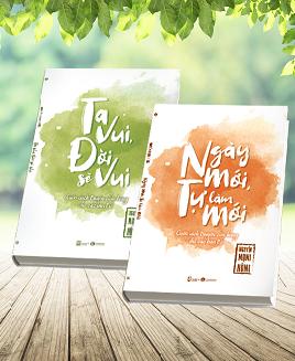 Bộ sách: Ngày mới tự làm mới + Ta vui đời sẽ vui