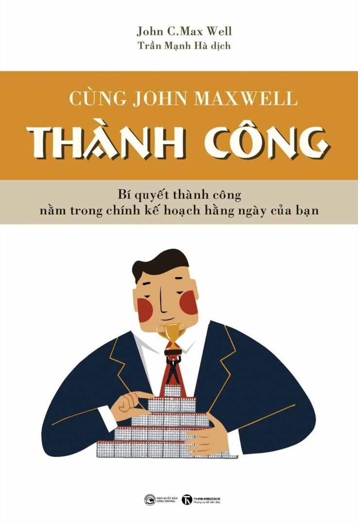 Bộ 3 cuốn sách cùng John Maxwell thành công