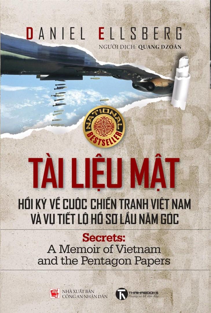 Tài liệu mật: Hồi ký về cuộc chiến tranh Việt Nam và vụ tiết lộ Hồ sơ Lầu Năm Góc