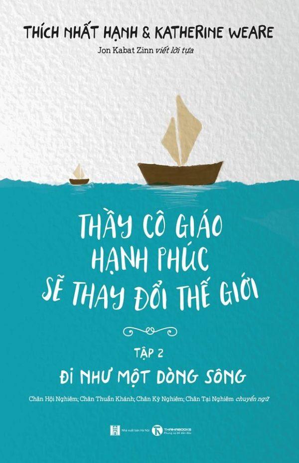 Thay Co Hanh Phuc Tap 2 Di Nhu Mot Dong Song 3.jpg