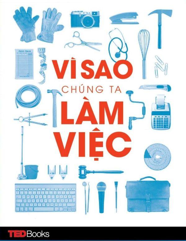 Vi Sao Chung Ta Lam Viec 2.jpg