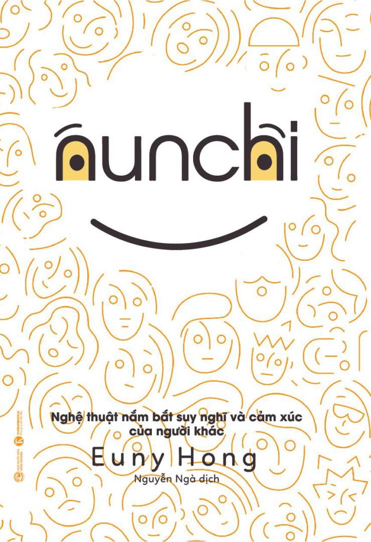 Nunchi: Nghệ thuật nắm bắt suy nghĩ và cảm xúc của người khác